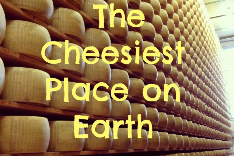 The Cheesiest Place on Earth